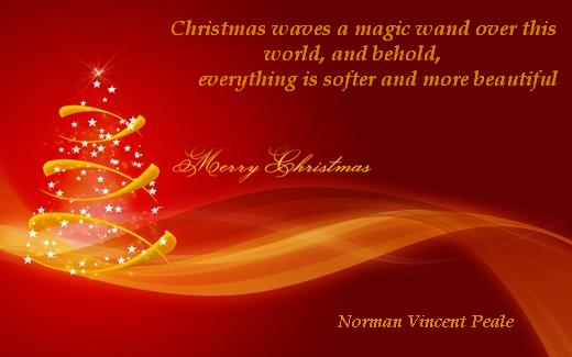 Christmas waves a magic wand over this world, and behold, everything is softer and more beautiful.  (Norman Vincent Peale)