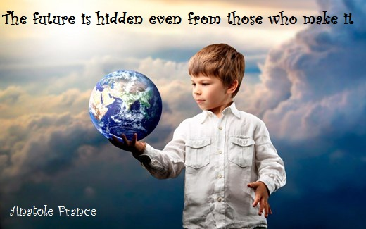 The future is hidden even from those who make it. (Anatole France)